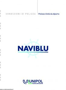 Unipol - Naviblu Polizza Unità Da Diporto - Modello S08603 Edizione 03-2011 [30P]