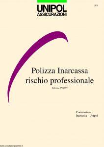 Unipol - Polizza Inarcassa Rischio Professionale - Modello 2029 Edizione 09-2007 [36P]