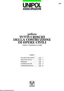 Unipol - Polizza Tutti I Rischi Della Costruzione Opere Civili - Modello 5006 Edizione 03-2006 [14P]