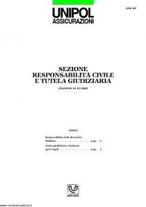 Unipol - Sezione Responsabilita' Civile E Tutela Giudiziaria - Modello 1036-rc Edizione 03-2003 ver. 12-2005 [6P]