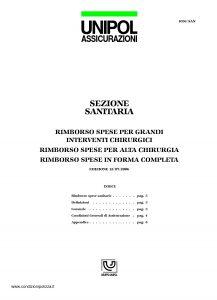 Unipol - Sezione Sanitaria Rimborso Spese Per Grandi Interventi Chirurgici - Modello 1036-san Edizione 07-2006 [12P]