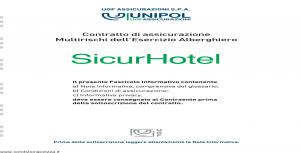 Unipol - Sicurhotel Multirischi Dell'Esercizio Alberghiero - Modello 3019 Edizione 12-2010 [32P]