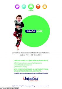 Unipolsai - Casa Multirischi Dell'Abitazione - Modello 7261 Edizione 05-2016 [118P]