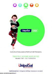 Unipolsai - Casa Multirischi Dell'Abitazione Tariffe E Norme Assuntive - Modello 7261 Edizione 05-2016 [44P]
