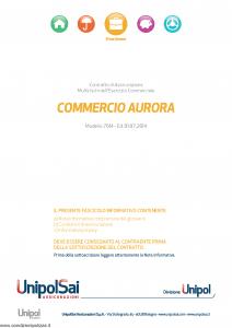 Unipolsai - Commercio Aurora Multirischi Dell'Esercizio Commerciale - Modello 7614 Edizione 01-07-2014 [84P]