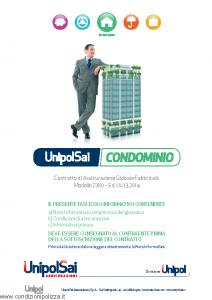 Unipolsai - Condominio Assicurazione Globale Fabbricati - Modello 7260 Edizione 01-03-2014 [74P]