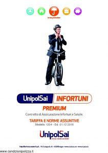 Unipolsai - Infortuni Premium Assicurazione Infortuni E Salute Tariffe E Norme Assuntive - Modello 1204 Edizione 12-2016 [63P]
