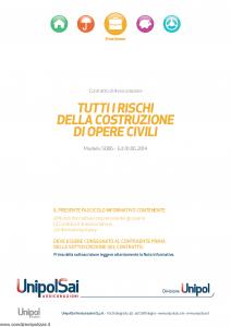 Unipolsai - Tutti I Rischi Della Costruzione Di Opere Civili - Modello 5006 Edizione 01-06-2014 [23P]