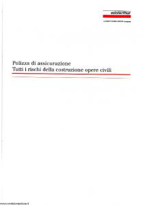 Winterthur - Polizza Di Assicurazione Tutti I Rischi Della Costruzione Opere Civili - Modello ar807c01 Edizione 02-2002 [SCAN] [14P]